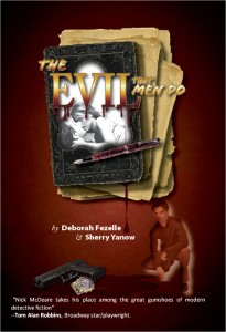 The Evil That Men Do by Deborah Fezelle and Sherry Yanow