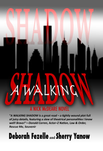 A Walking Shadow by Deb Fezelle and Sherry Yanow