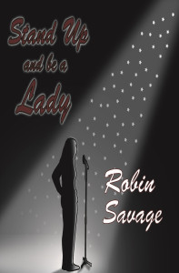 Stand Up and be a Lady by Robin Savage