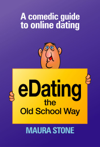 eDating th Old School Way by Maura Stone